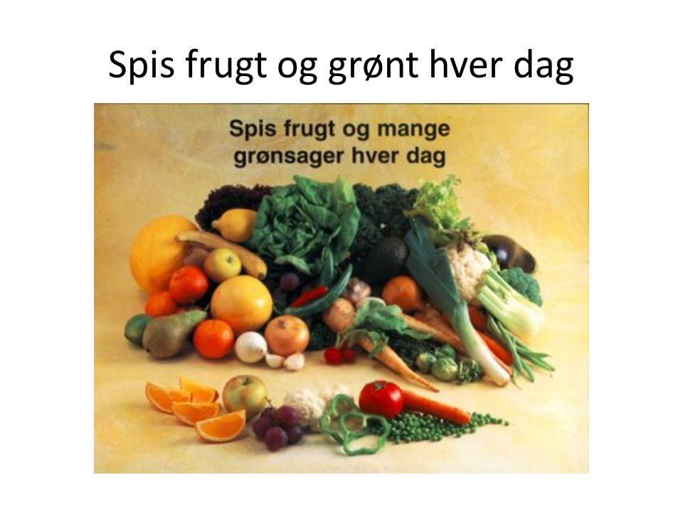 Spis frugt og grønt hver dag