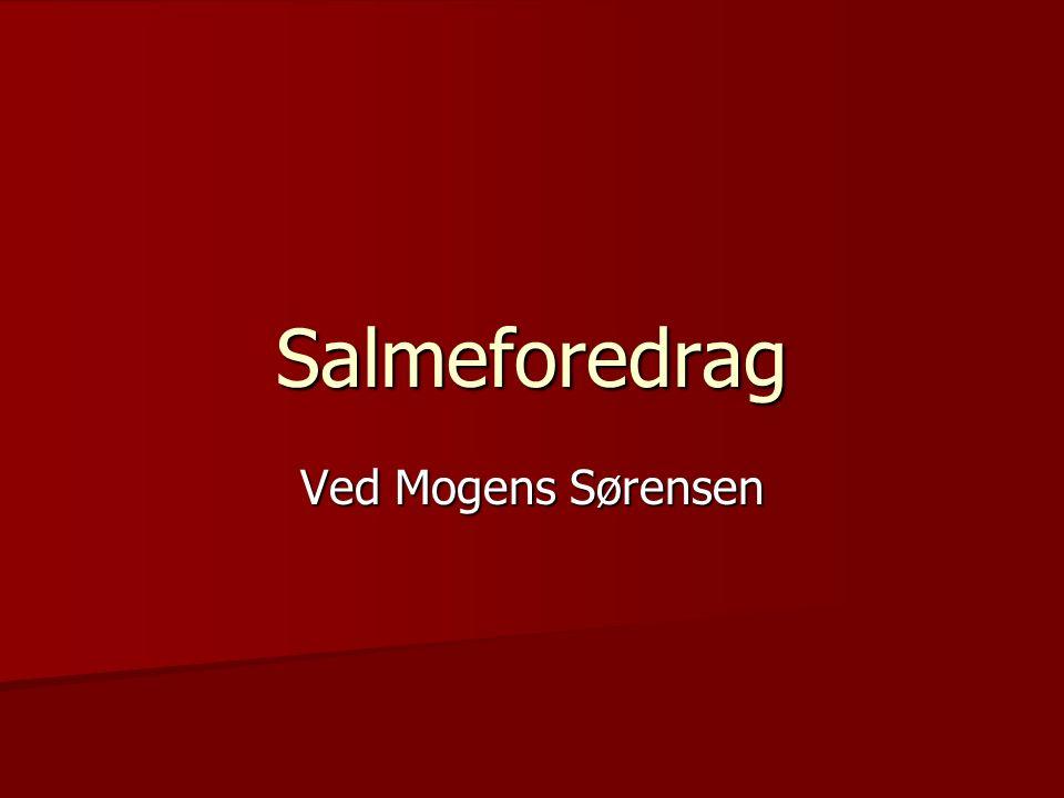 Salmeforedrag Ved Mogens Sørensen