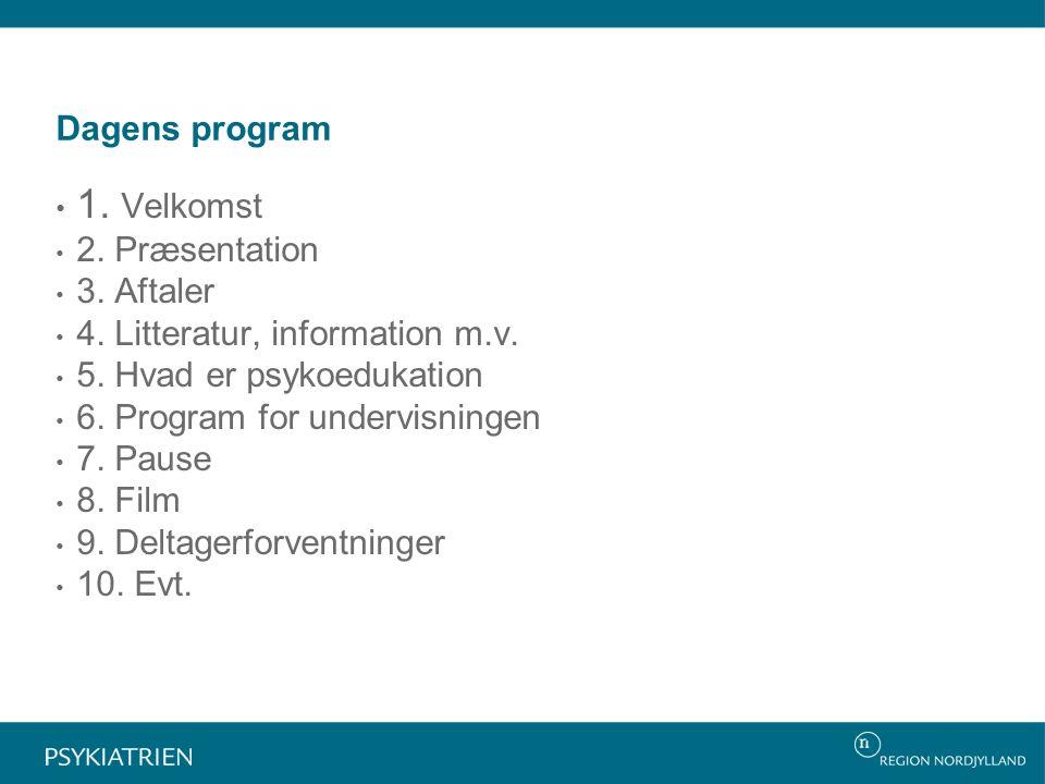 Dagens program 1. Velkomst 2. Præsentation 3. Aftaler 4.