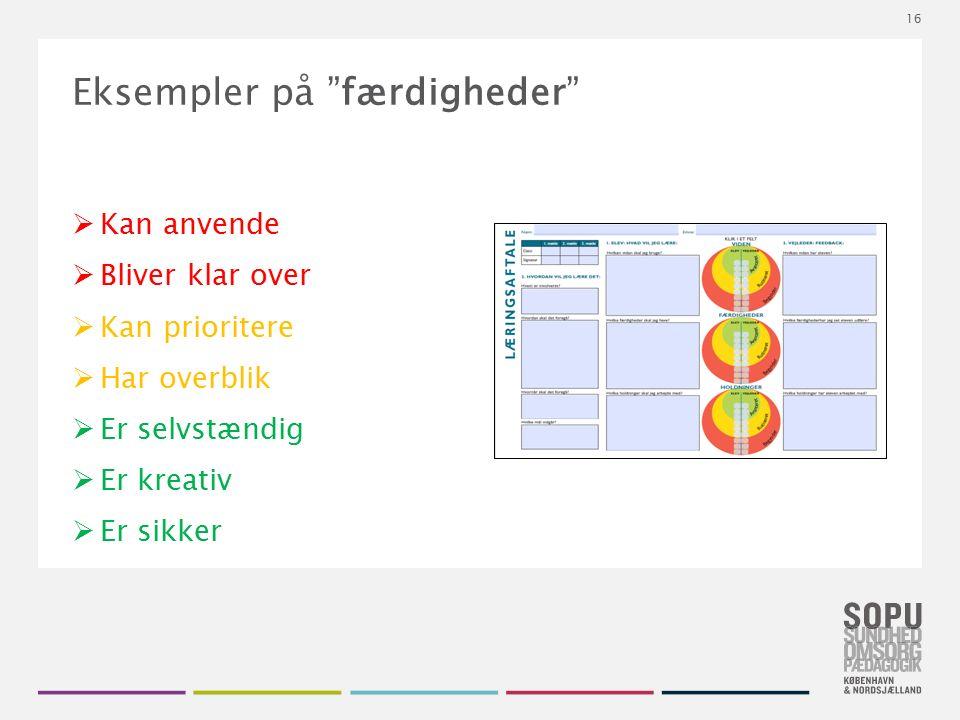 """Tekstslide med bullets Brug 'Forøge / Formindske indryk' for at skifte mellem de forskellige niveauer Eksempler på """"færdigheder""""  Kan anvende  Blive"""