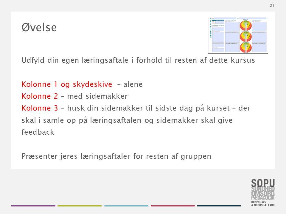 Tekstslide med bullets Brug 'Forøge / Formindske indryk' for at skifte mellem de forskellige niveauer Øvelse Udfyld din egen læringsaftale i forhold t