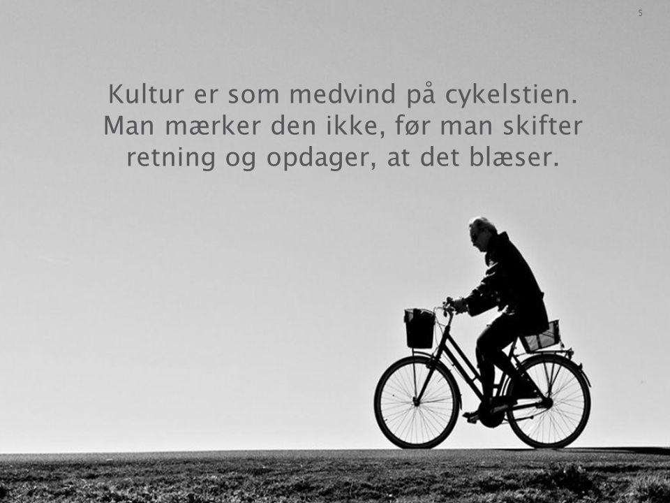 Kultur er som medvind på cykelstien.
