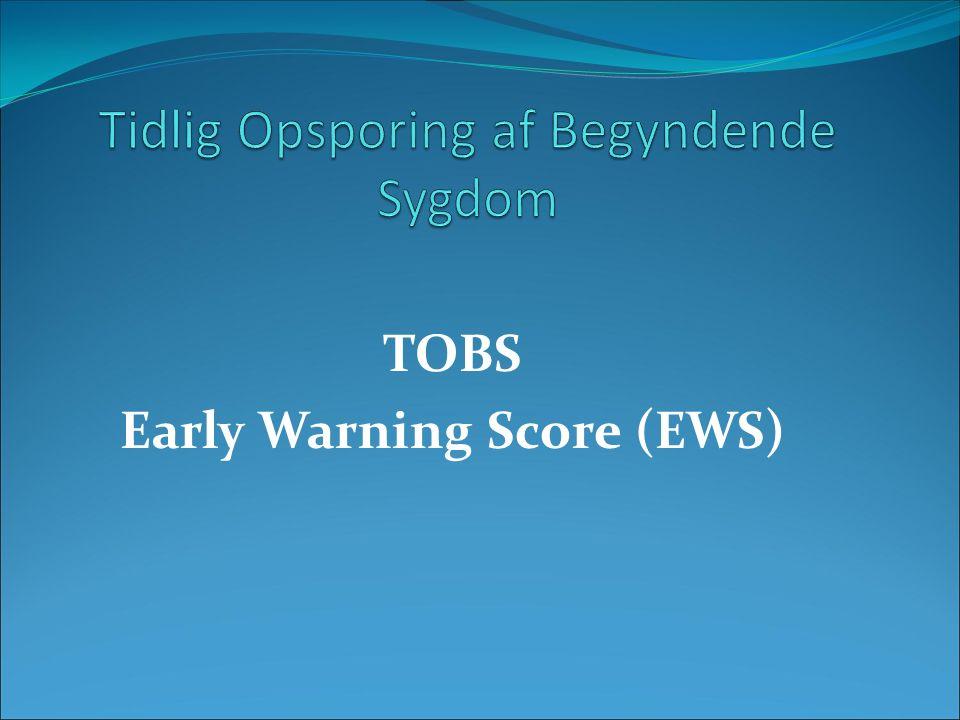 TOBS Early Warning Score (EWS)