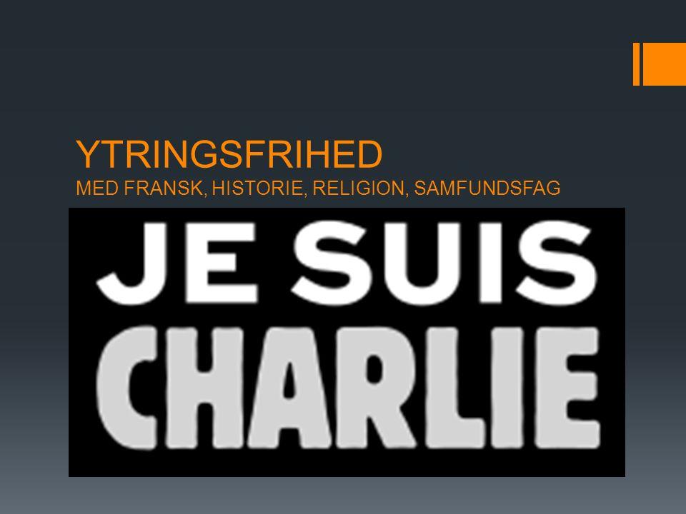 YTRINGSFRIHED MED FRANSK, HISTORIE, RELIGION, SAMFUNDSFAG