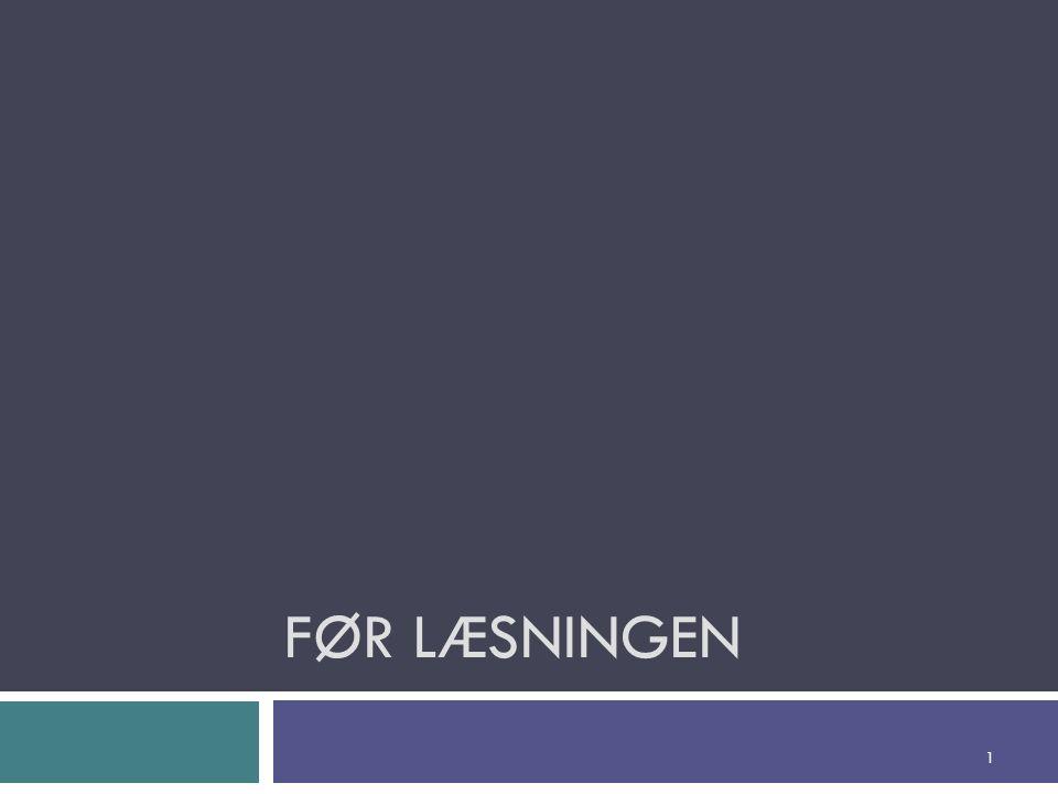 FØR LÆSNINGEN 1