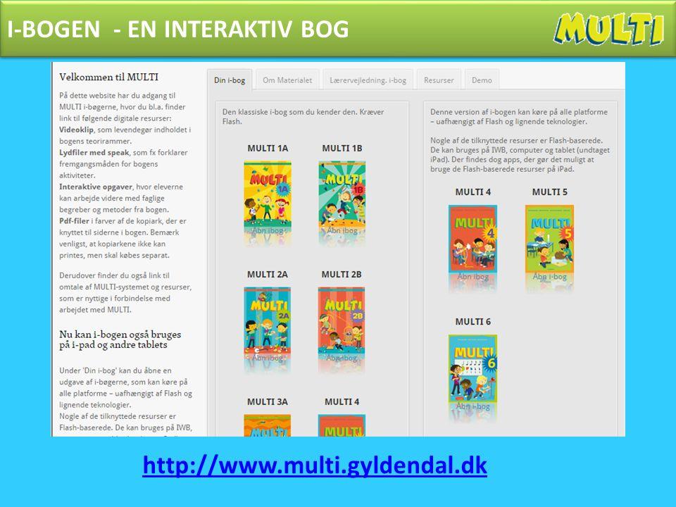 I-BOGEN - EN INTERAKTIV BOG http://www.multi.gyldendal.dk