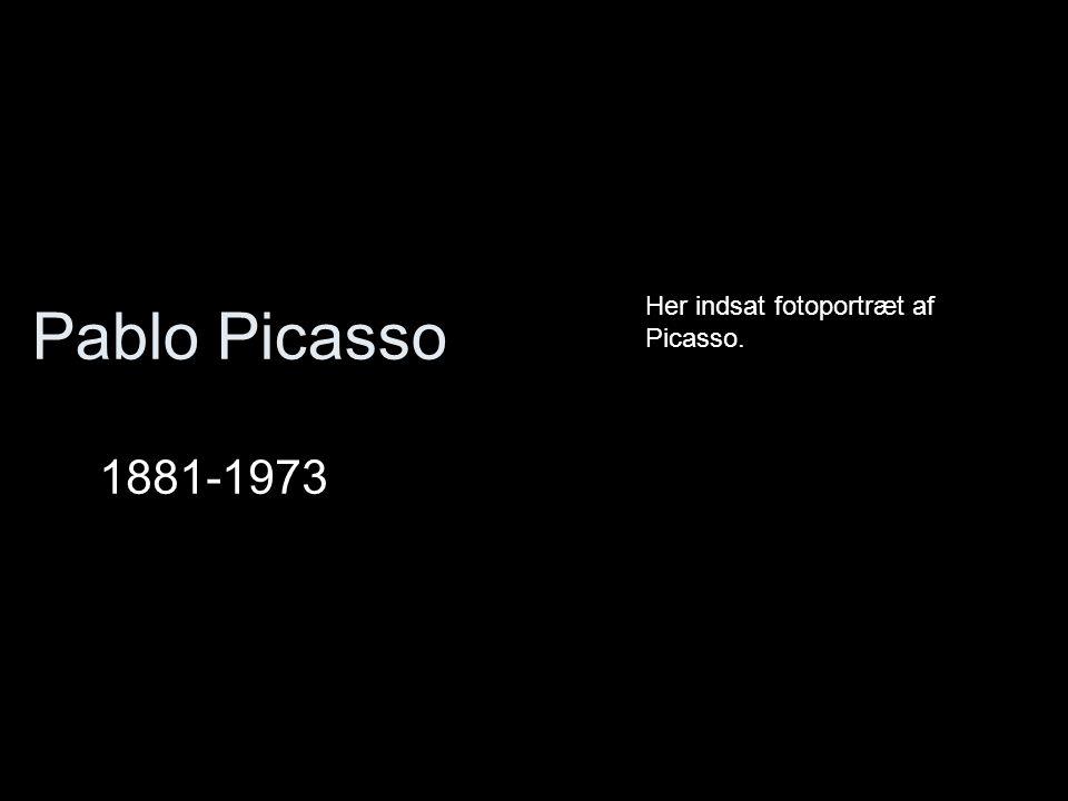 Pablo Picasso 1881-1973 Her indsat fotoportræt af Picasso.