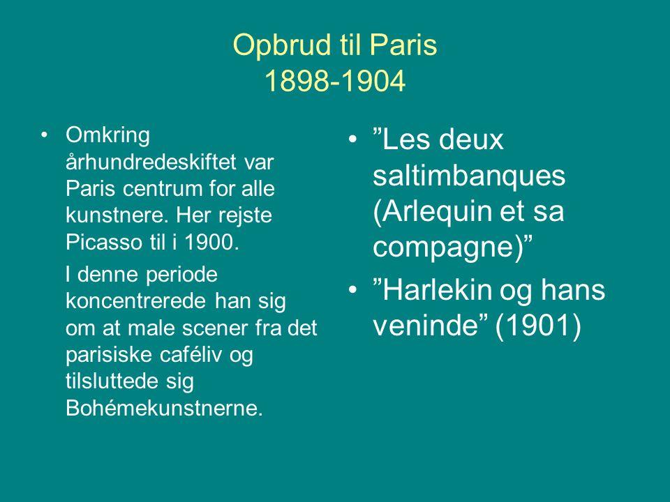 Opbrud til Paris 1898-1904 Omkring århundredeskiftet var Paris centrum for alle kunstnere.