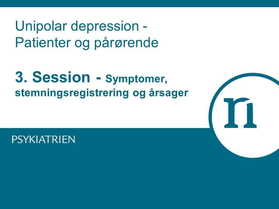 Unipolar depression - Patienter og pårørende 3.