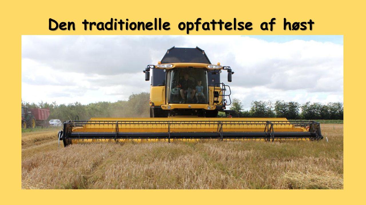 Den traditionelle opfattelse af høst