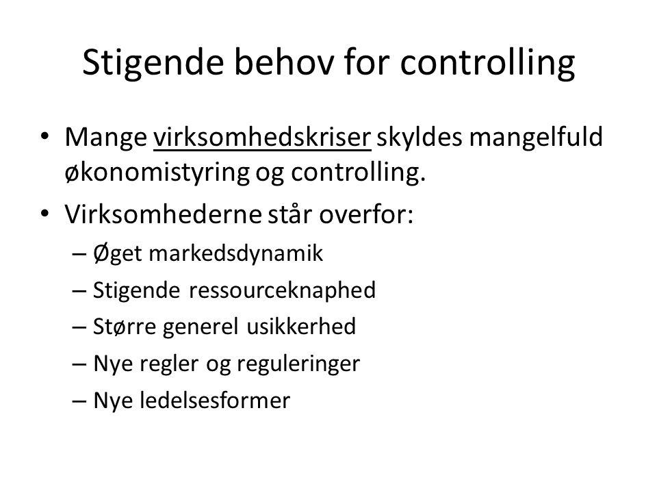 Stigende behov for controlling Mange virksomhedskriser skyldes mangelfuld økonomistyring og controlling.