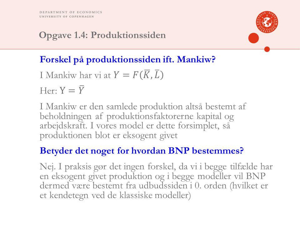 Opgave 1.4: Produktionssiden
