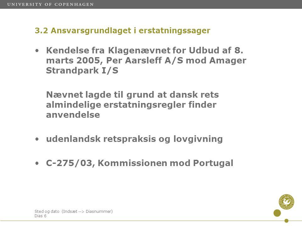 Sted og dato (Indsæt --> Diasnummer) Dias 6 Kendelse fra Klagenævnet for Udbud af 8.