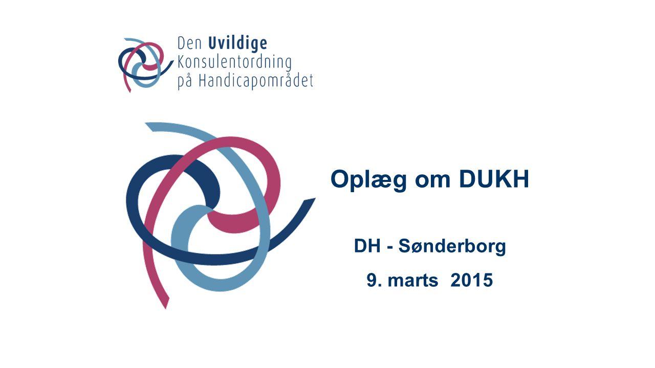 Oplæg om DUKH DH - Sønderborg 9. marts 2015