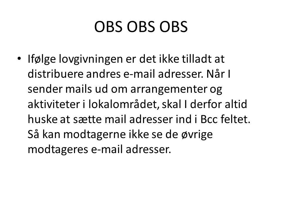 OBS OBS OBS Ifølge lovgivningen er det ikke tilladt at distribuere andres e-mail adresser.