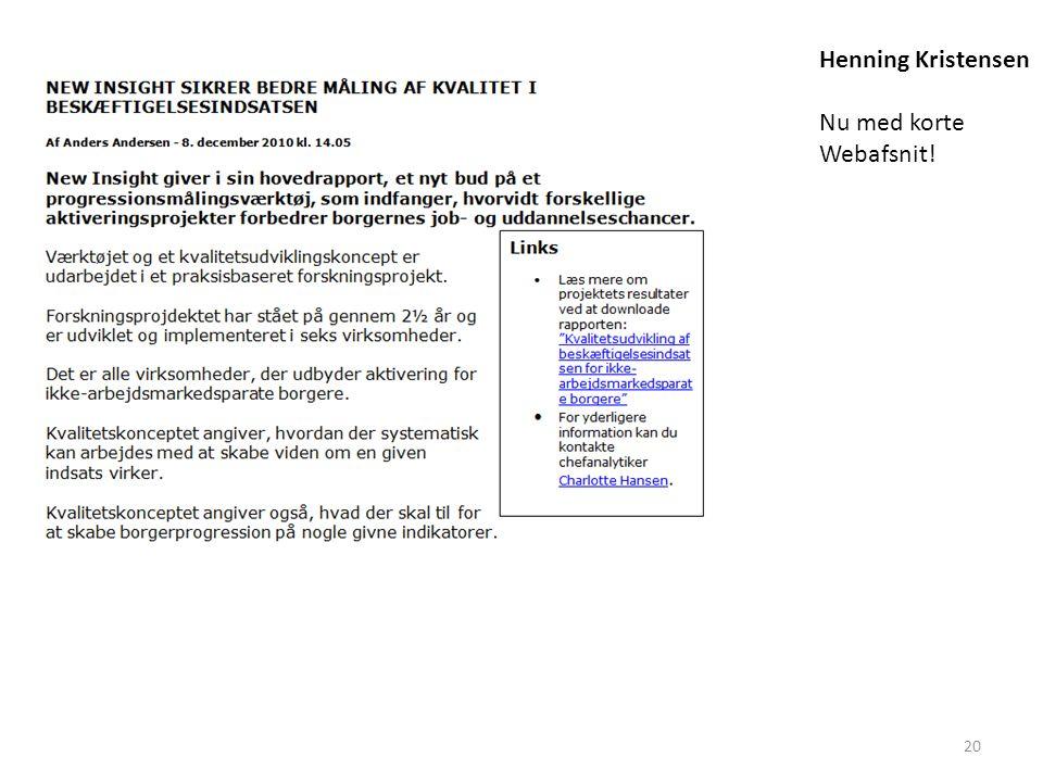 20 Henning Kristensen Nu med korte Webafsnit!