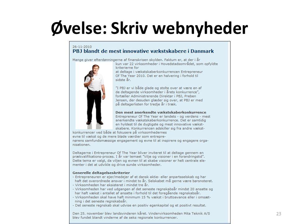 Øvelse: Skriv webnyheder Drejebog webjournalistik23