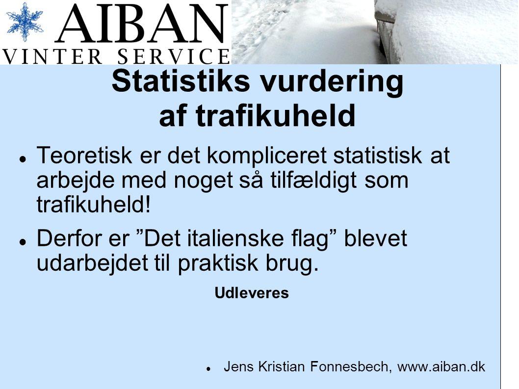 Statistiks vurdering af trafikuheld Teoretisk er det kompliceret statistisk at arbejde med noget så tilfældigt som trafikuheld.