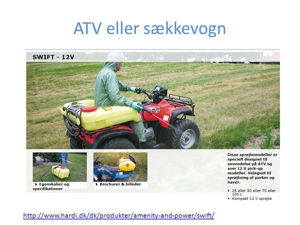 ATV eller sækkevogn http://www.hardi.dk/dk/produkter/amenity-and-power/swift/