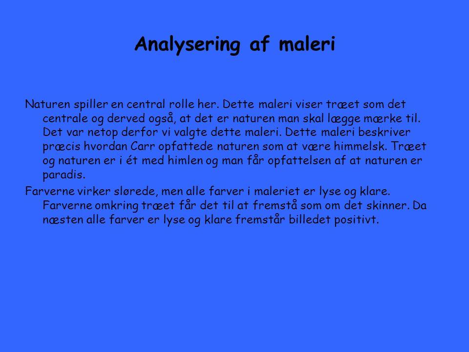 Analysering af maleri Naturen spiller en central rolle her.