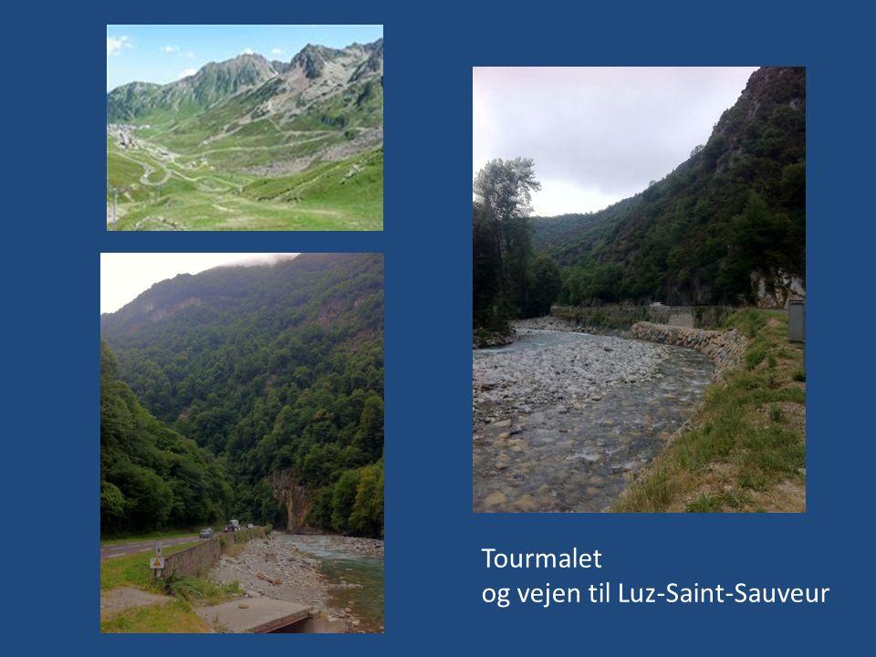 Tourmalet og vejen til Luz-Saint-Sauveur