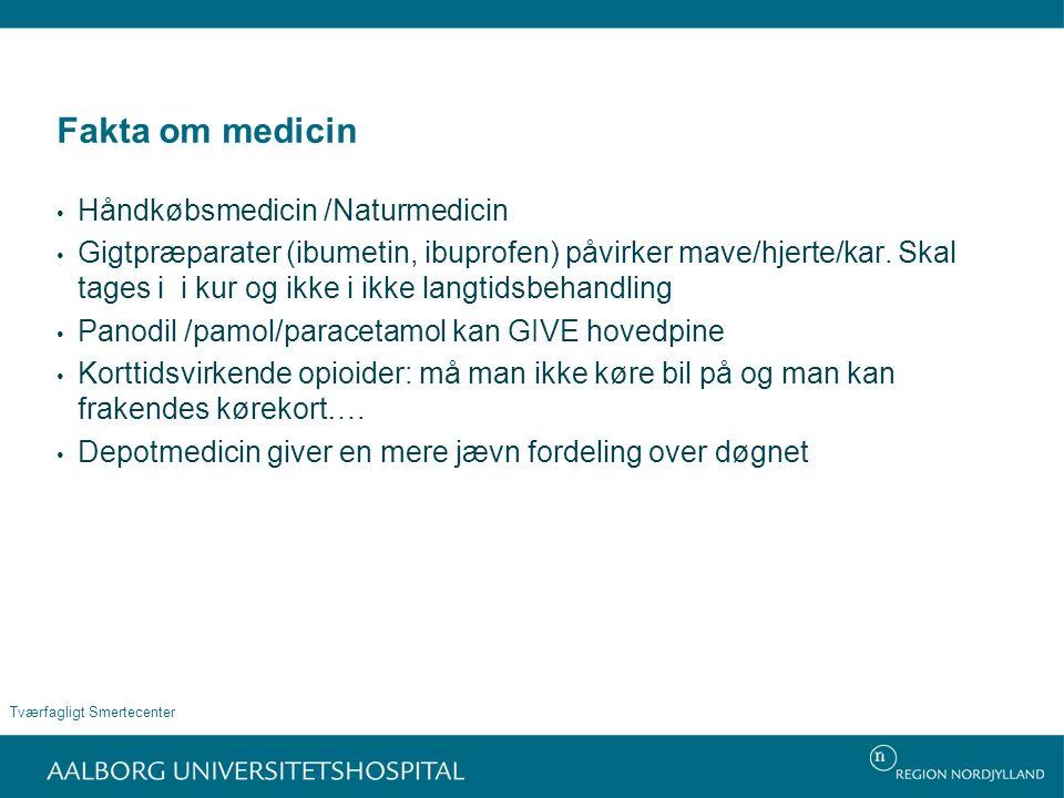 Fakta om medicin Håndkøbsmedicin /Naturmedicin Gigtpræparater (ibumetin, ibuprofen) påvirker mave/hjerte/kar.