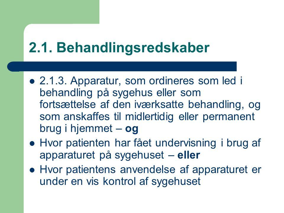 2.1. Behandlingsredskaber 2.1.3.