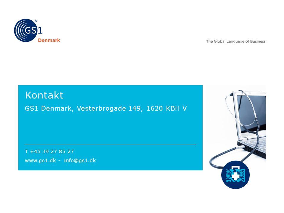 Kontakt GS1 Denmark, Vesterbrogade 149, 1620 KBH V T +45 39 27 85 27 www.gs1.dk - info@gs1.dk