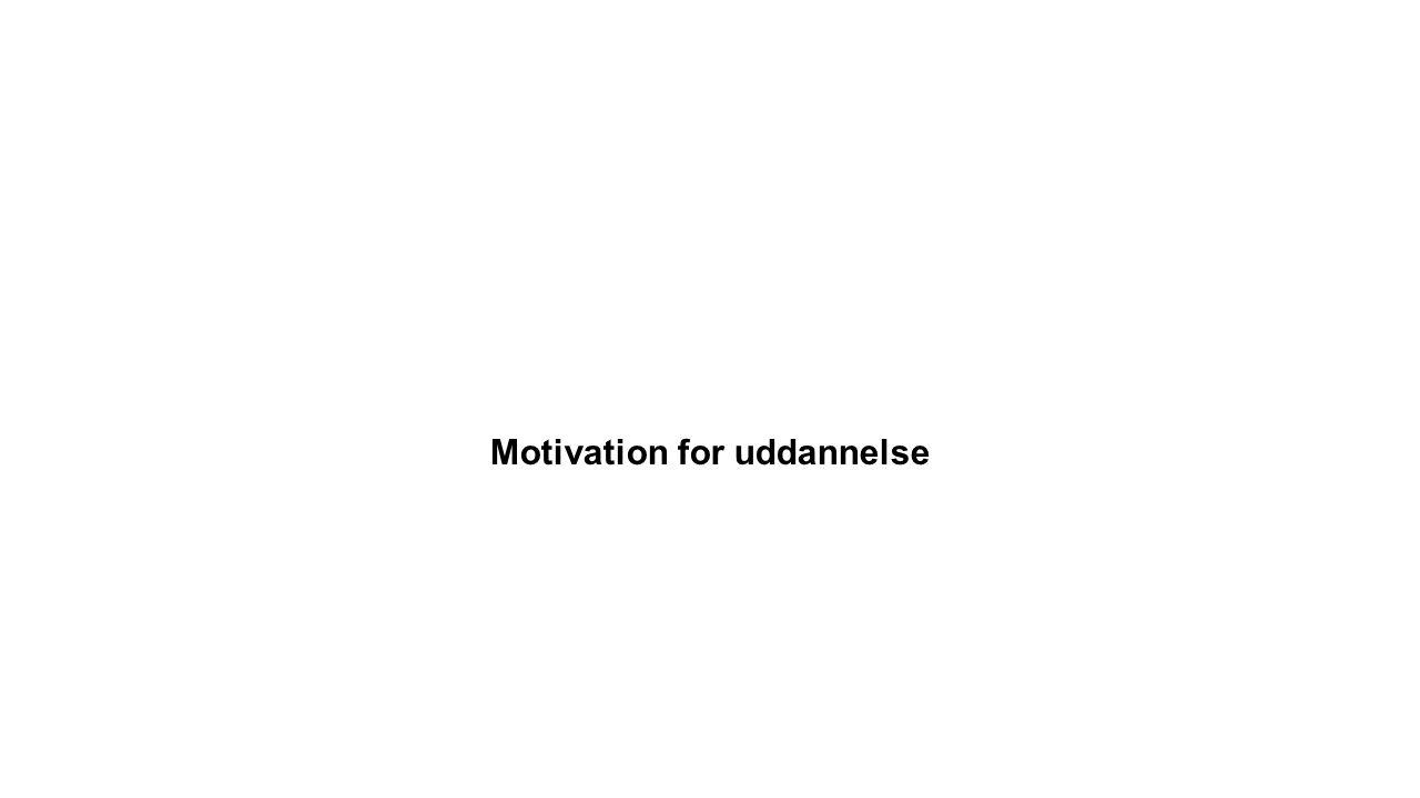 Motivation for uddannelse