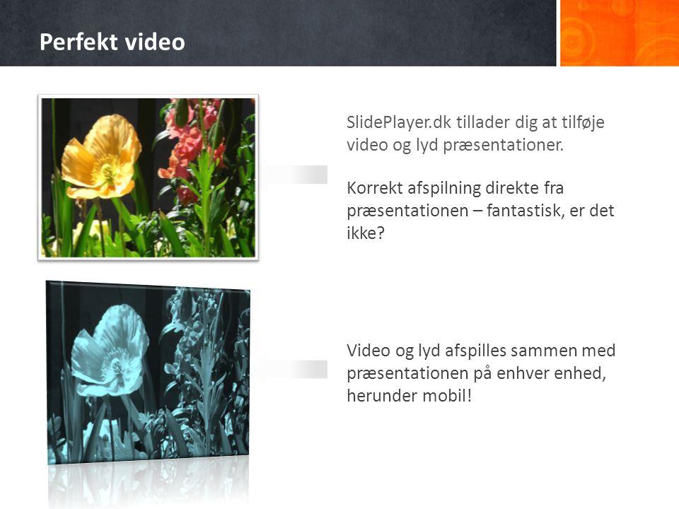SlidePlayer.dk tillader dig at tilføje video og lyd præsentationer.