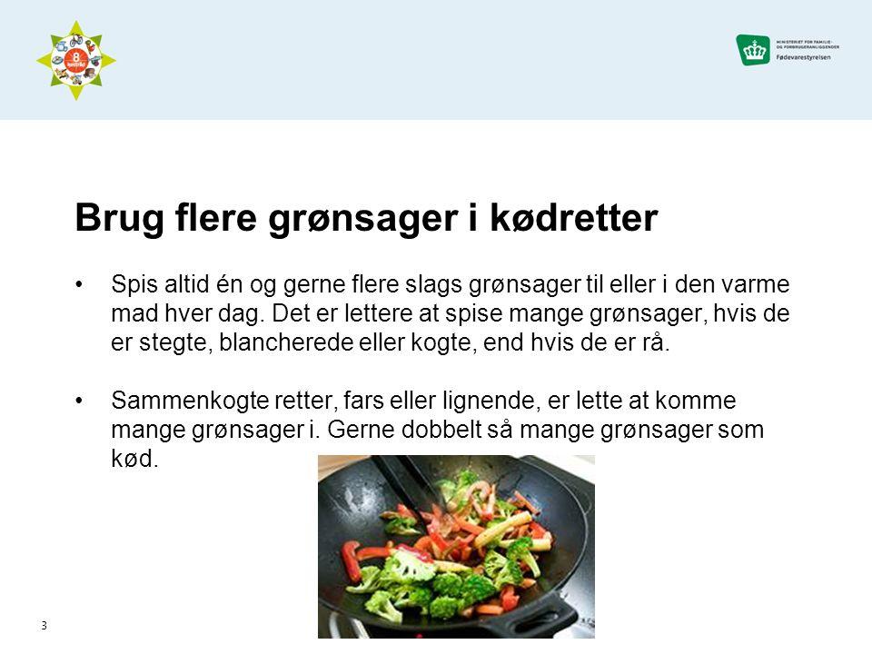 4 Køkkenopgave •Beregn hvor mange grønsager, der er i den almindelige kødsovs.