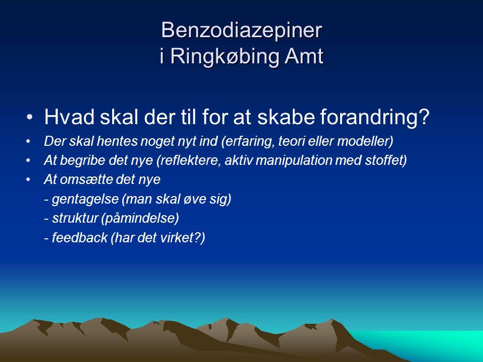 Benzodiazepiner i Ringkøbing Amt •Hvad skal der til for at skabe forandring.