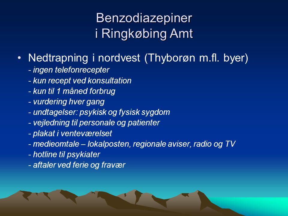 Benzodiazepiner i Ringkøbing Amt •Nedtrapning i nordvest (Thyborøn m.fl.