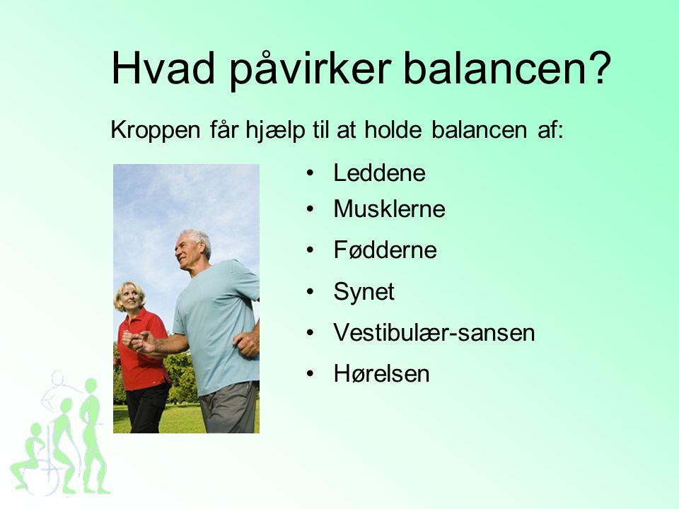 Hvad påvirker balancen.