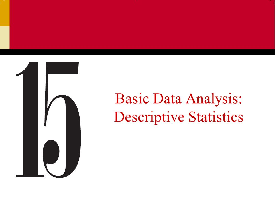 Ch 1512 When to Use a Particular Statistic