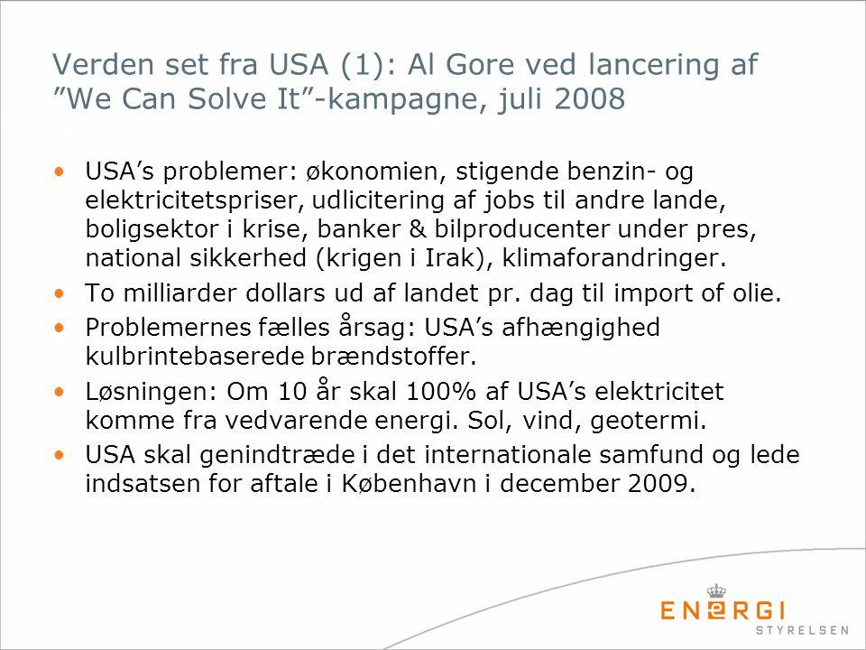 """Verden set fra USA (1): Al Gore ved lancering af """"We Can Solve It""""-kampagne, juli 2008 •USA's problemer: økonomien, stigende benzin- og elektricitetsp"""