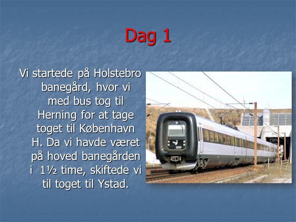 Dag 1 Vi startede på Holstebro banegård, hvor vi med bus tog til Herning for at tage toget til København H.