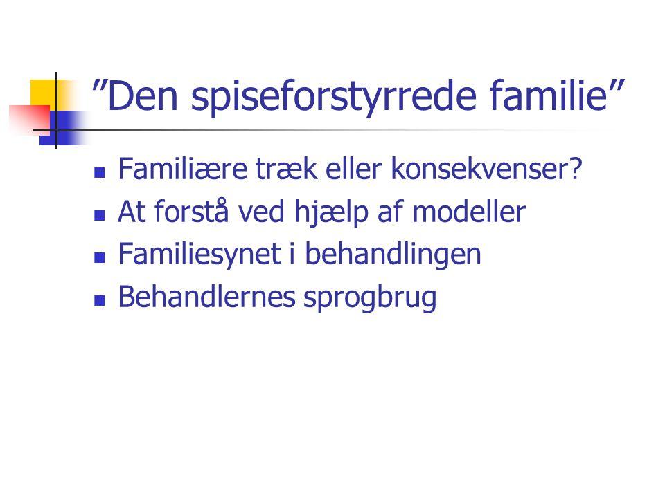 Vigtige begreber i familiebehandlingen  Relation  Individuation  Affektregulering  Mentalisering