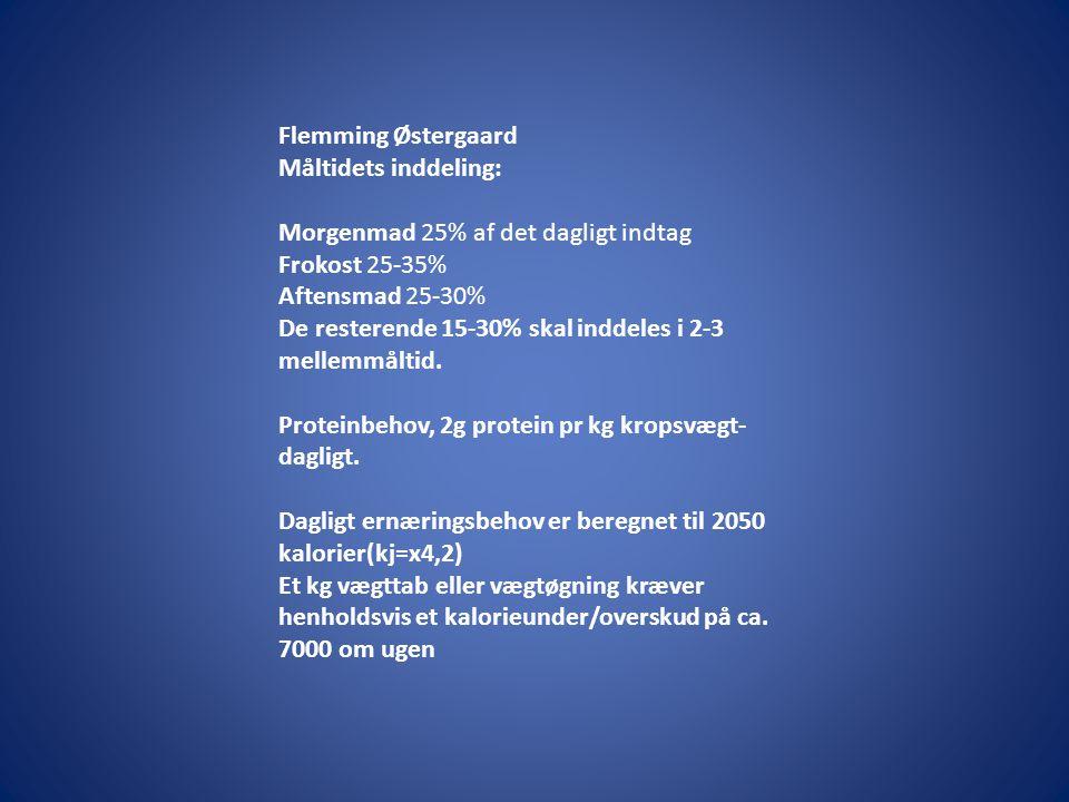 Flemming Østergaard Måltidets inddeling: Morgenmad 25% af det dagligt indtag Frokost 25-35% Aftensmad 25-30% De resterende 15-30% skal inddeles i 2-3