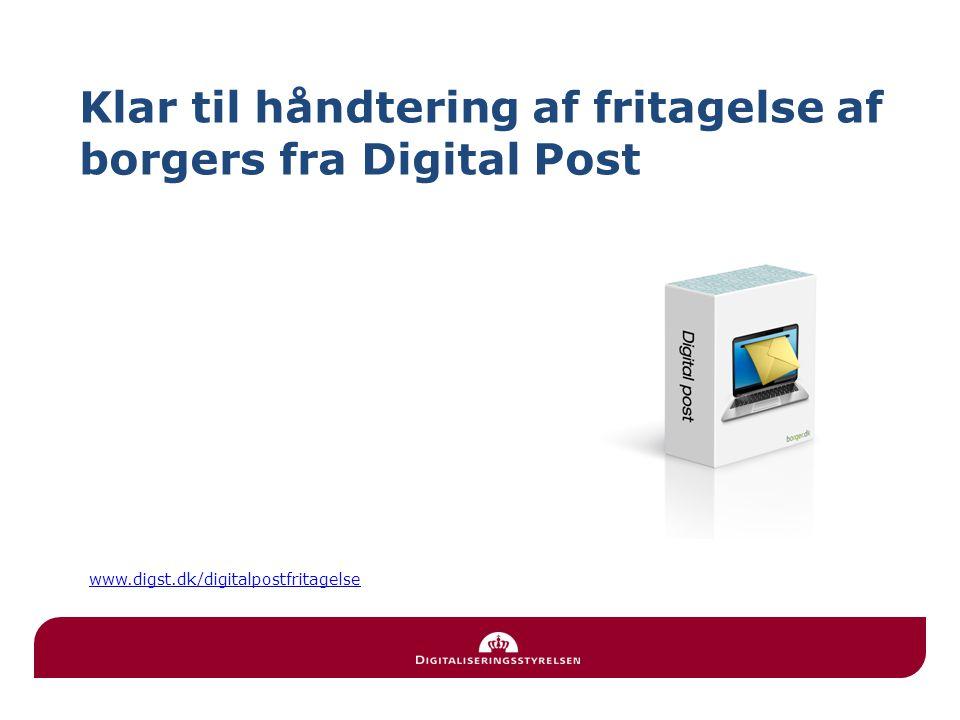 Klar til håndtering af fritagelse af borgers fra Digital Post www.digst.dk/digitalpostfritagelse