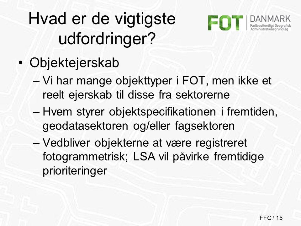 FFC / 15 Hvad er de vigtigste udfordringer.