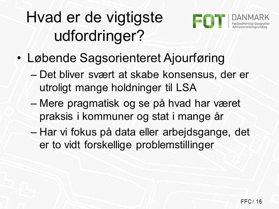 FFC / 16 Hvad er de vigtigste udfordringer.