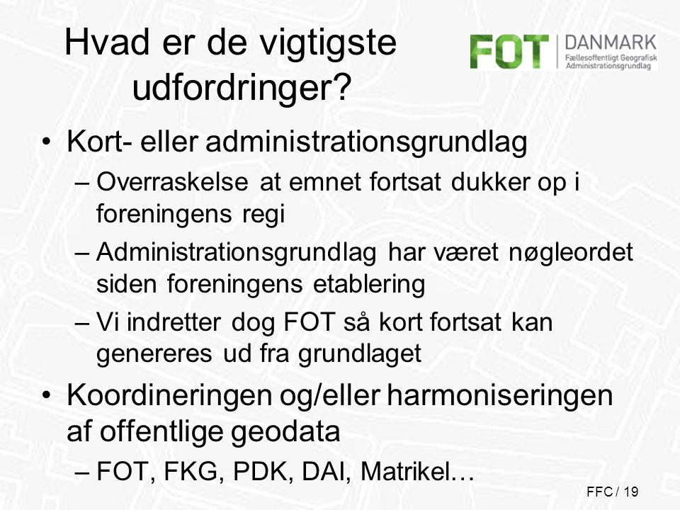 FFC / 19 Hvad er de vigtigste udfordringer.