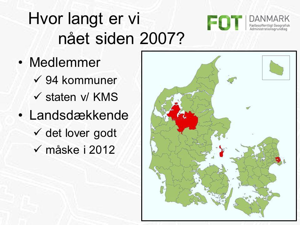 FFC / 6 Hvor langt er vi nået siden 2007? •Etableringstidspunkt