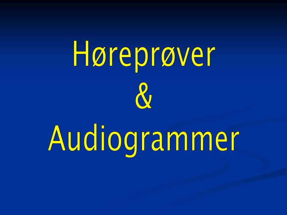 Symboler på audiogrammet Luftledning højre øre Luftledning venstre øre Venstre øre med maskering af højre øre Benledning O x x x Højre øre med maskering af venstre øre Stapediusrefleks - svarer nogenlunde til ubehagstærsklen