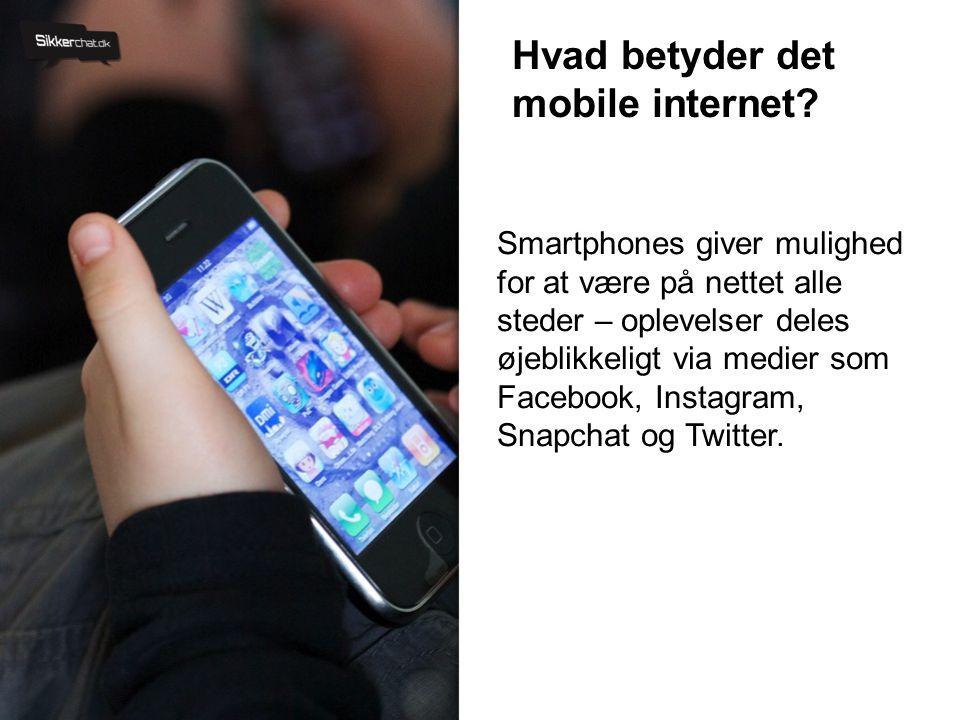Hvad betyder det mobile internet.