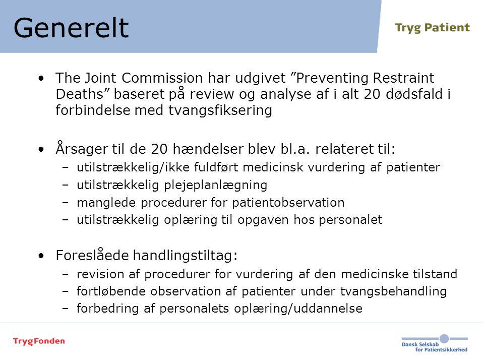 """•The Joint Commission har udgivet """"Preventing Restraint Deaths"""" baseret på review og analyse af i alt 20 dødsfald i forbindelse med tvangsfiksering •Å"""