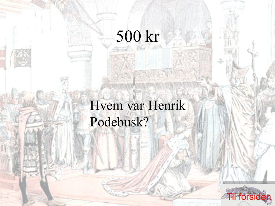 500 kr Hvem var Henrik Podebusk?