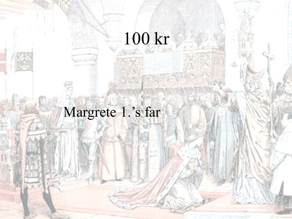 100 kr Hvem var Albrecht?