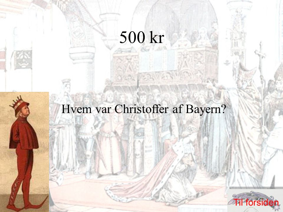500 kr Hvem var Christoffer af Bayern?